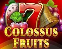 Colussus Fruits